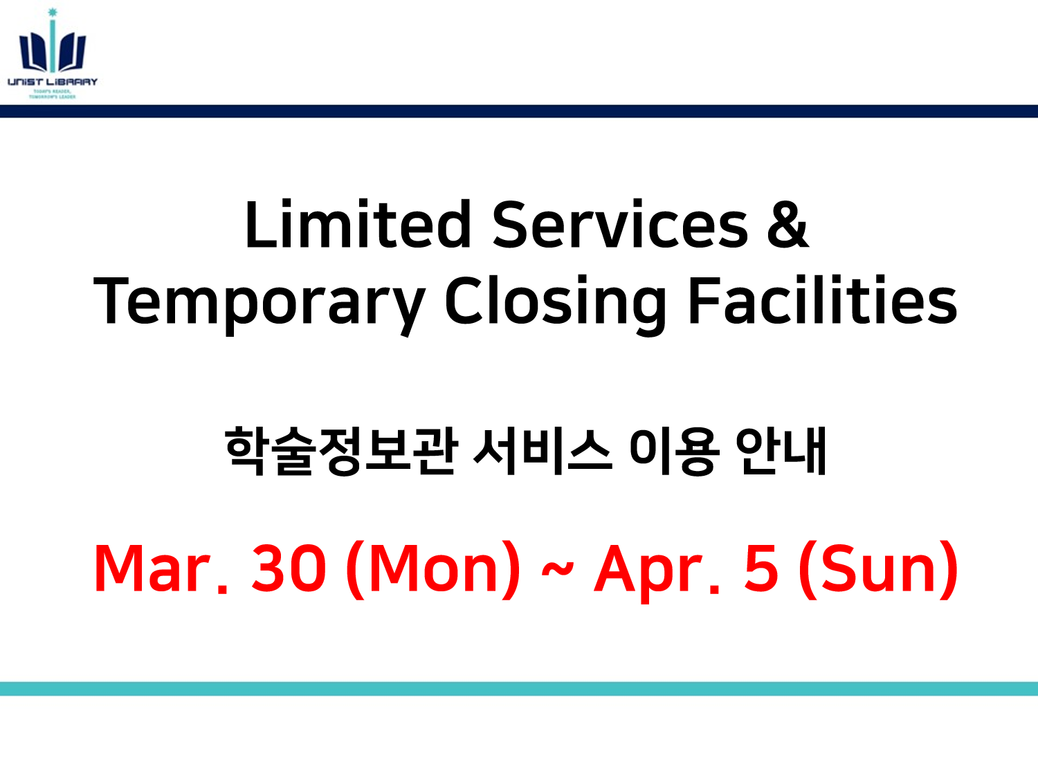 Limited Services & Temporary Closing Facilities (Mar. 30 - Apr. 5)