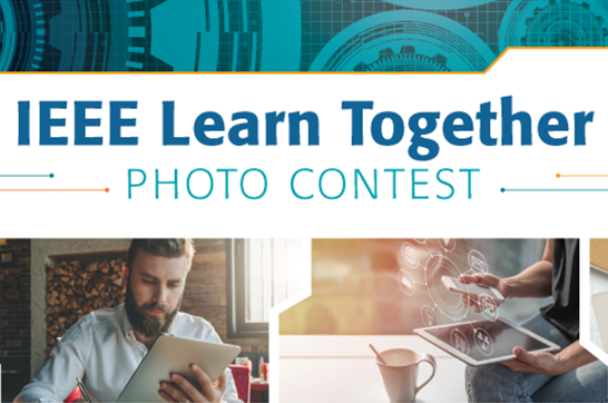 Photo Contest: IEEE Learn Together (~July 15)