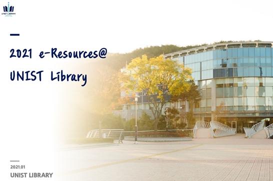 2021 Journal & Database List (2021 eResources@UNIST Library)